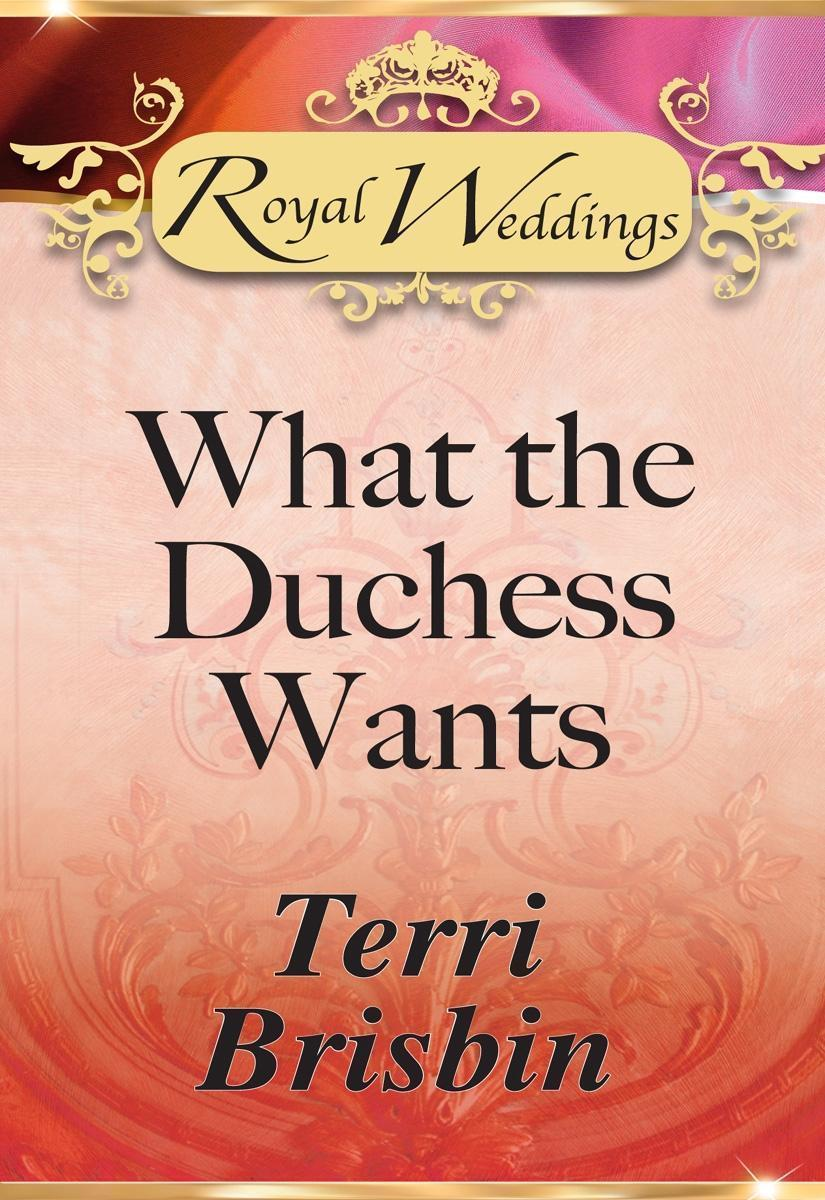 What the Duchess Wants (Mills & Boon)