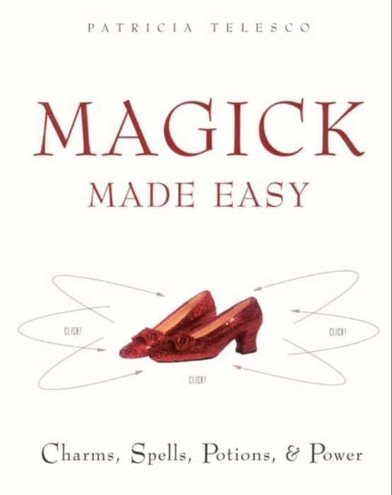 Magick Made Easy