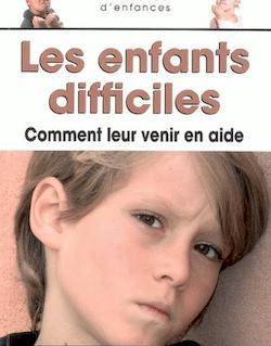 Les enfants difficiles