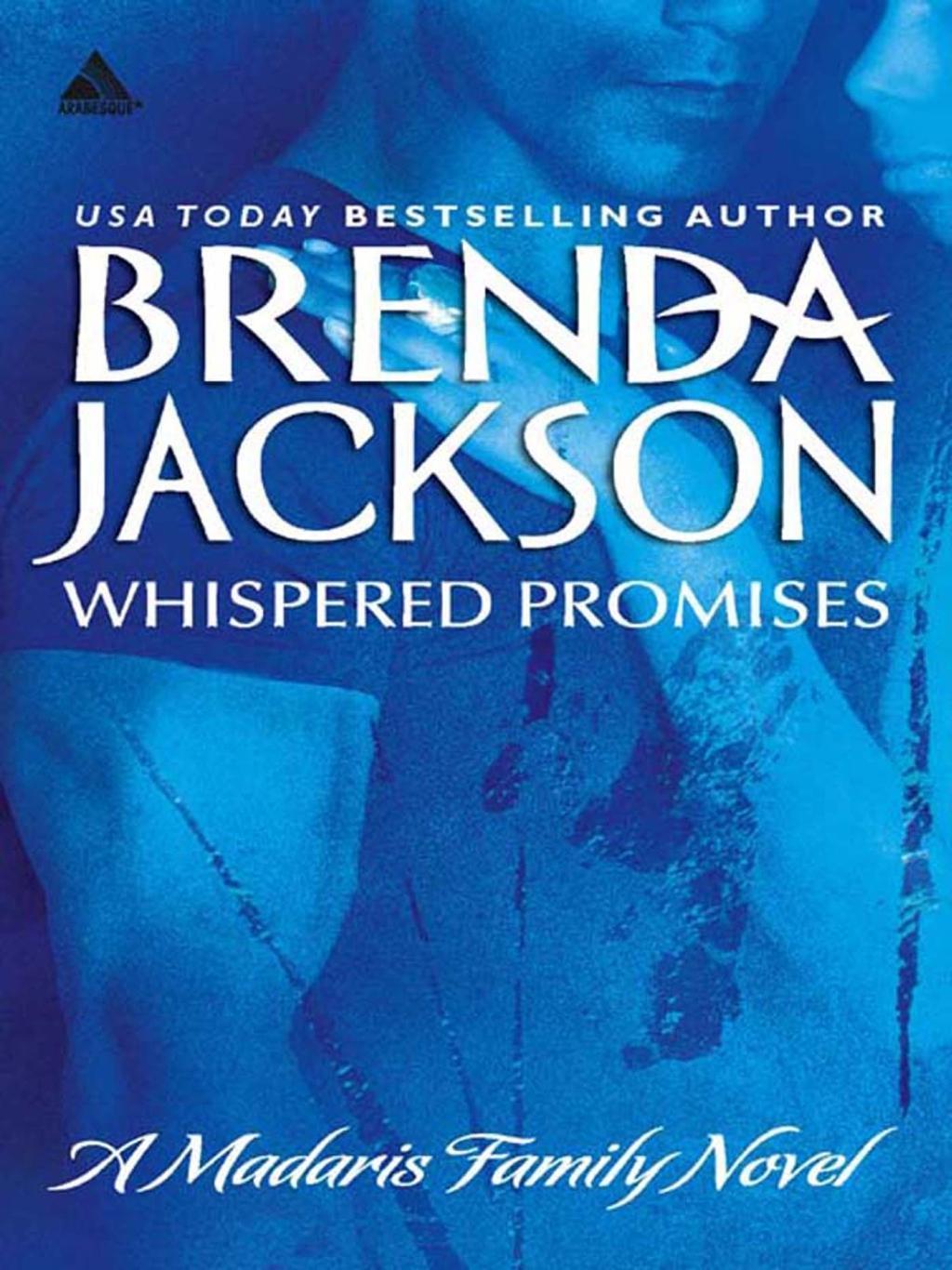 Whispered Promises (Mills & Boon Kimani Arabesque) (Madaris Family Saga, Book 1)