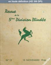 REVUE DE LA 5 EME DIVISION BLINDEE numéro 13 du 15 novembre 1946