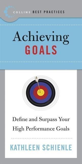 Best Practices: Achieving Goals