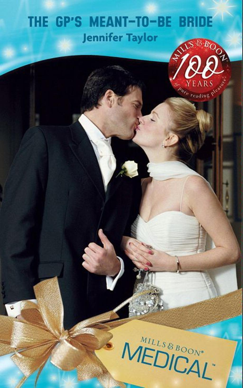The GP's Meant-To-Be Bride (Mills & Boon Medical) (Dalverston Weddings, Book 2)