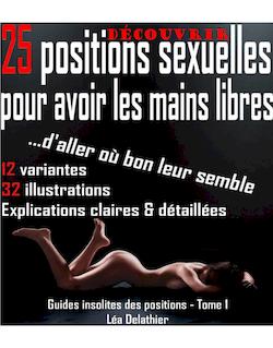 25 positions pour avoir les mains libres - Version découverte