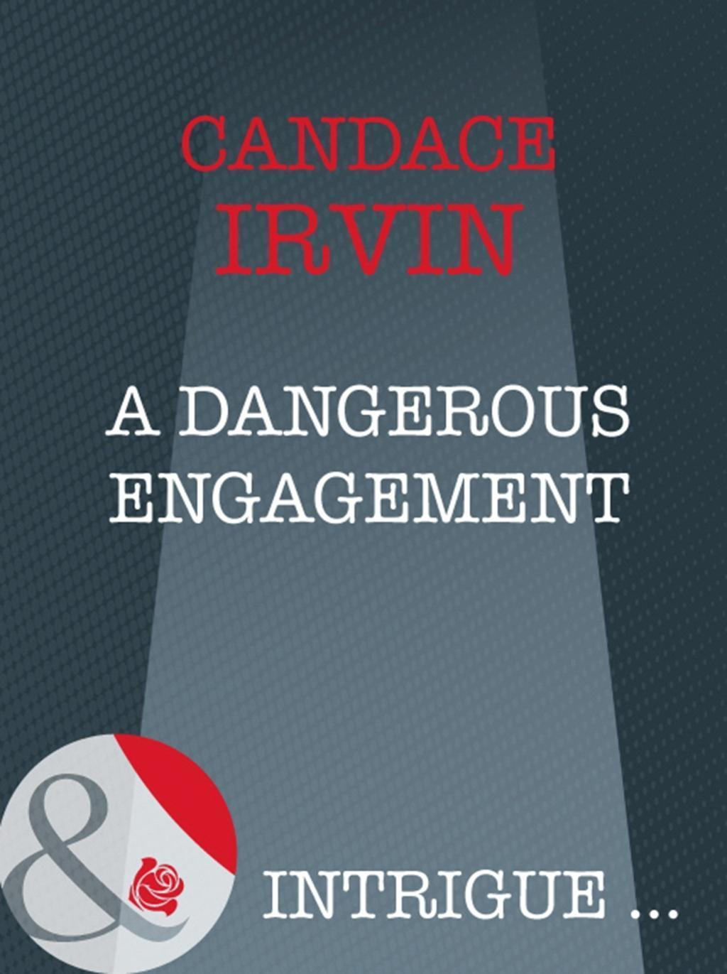 A Dangerous Engagement (Mills & Boon Intrigue) (Sisters in Arms, Book 1)