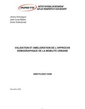 Validation et amélioration de l'approche démographique de la mobilité urbaine