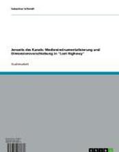 Jenseits des Kanals: Medieninstrumentalisierung und Dimensionsverschiebung in