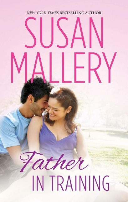 Father In Training (Mills & Boon M&B) (Hometown Heartbreakers, Book 3)
