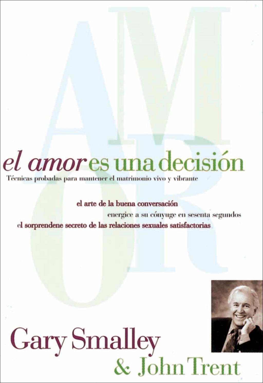 El amor es una decisión