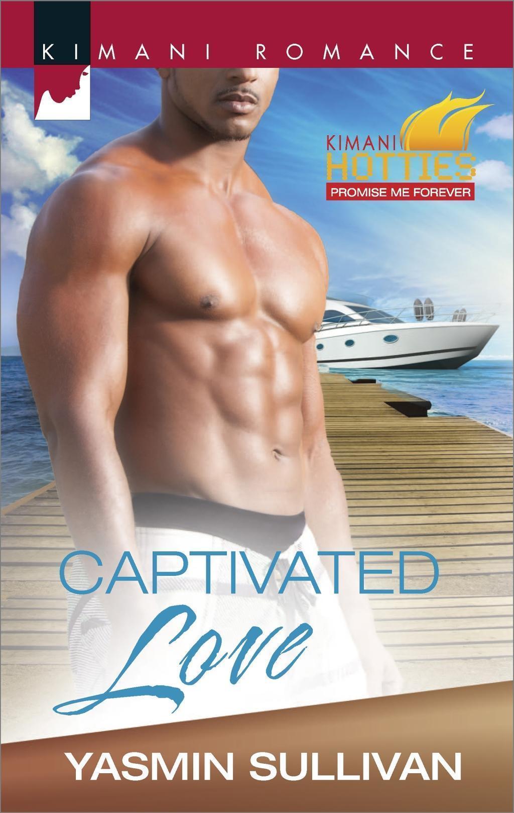 Captivated Love (Mills & Boon Kimani) (Kimani Hotties, Book 55)