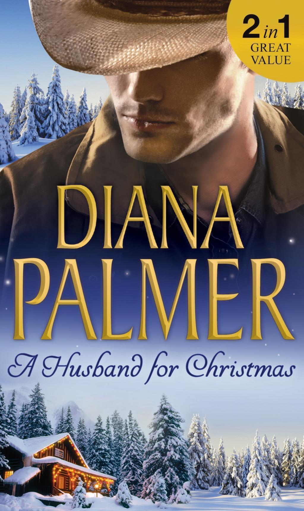 A Husband For Christmas: Snow Kisses / Lionhearted (Mills & Boon M&B)
