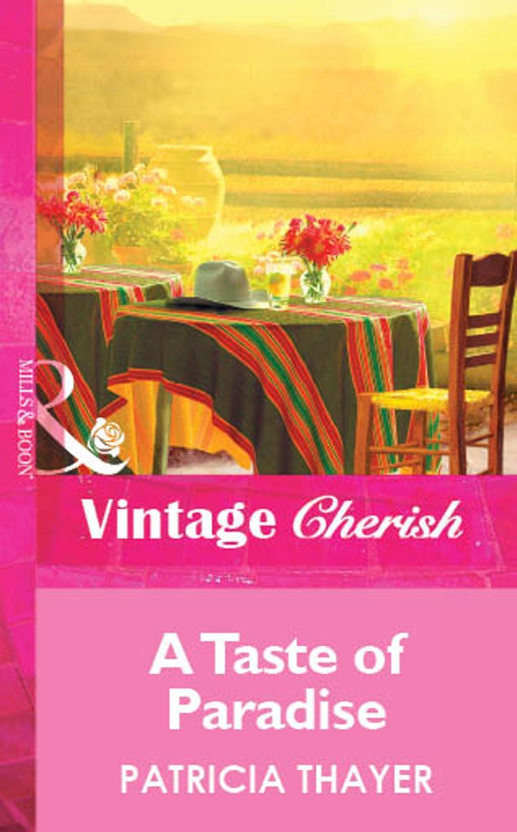 A Taste of Paradise (Mills & Boon Cherish)
