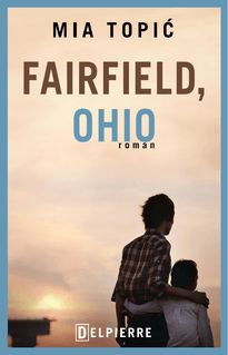 Fairfield, Ohio de Mia Topic, Fabienne Gondrand - fiche descriptive
