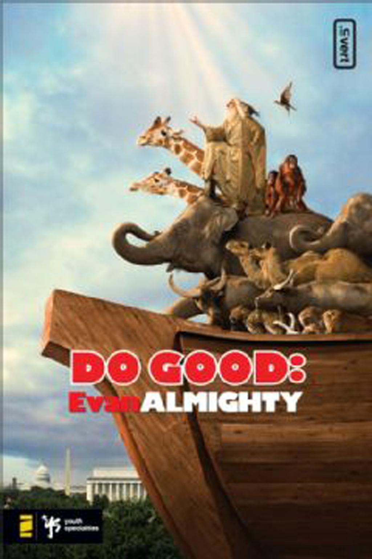 Do Good: Evan Almighty