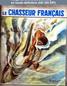LE CHASSEUR FRANCAIS  numéro 721 du 01 mars 1957