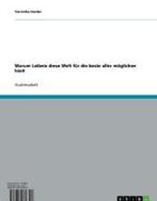 Warum Leibniz diese Welt für die beste aller möglichen hielt