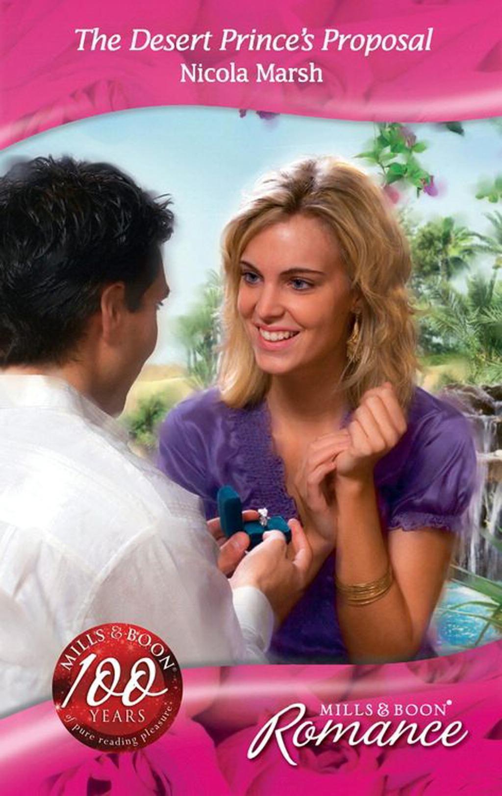 The Desert Prince's Proposal (Mills & Boon Romance) (Desert Brides, Book 18)