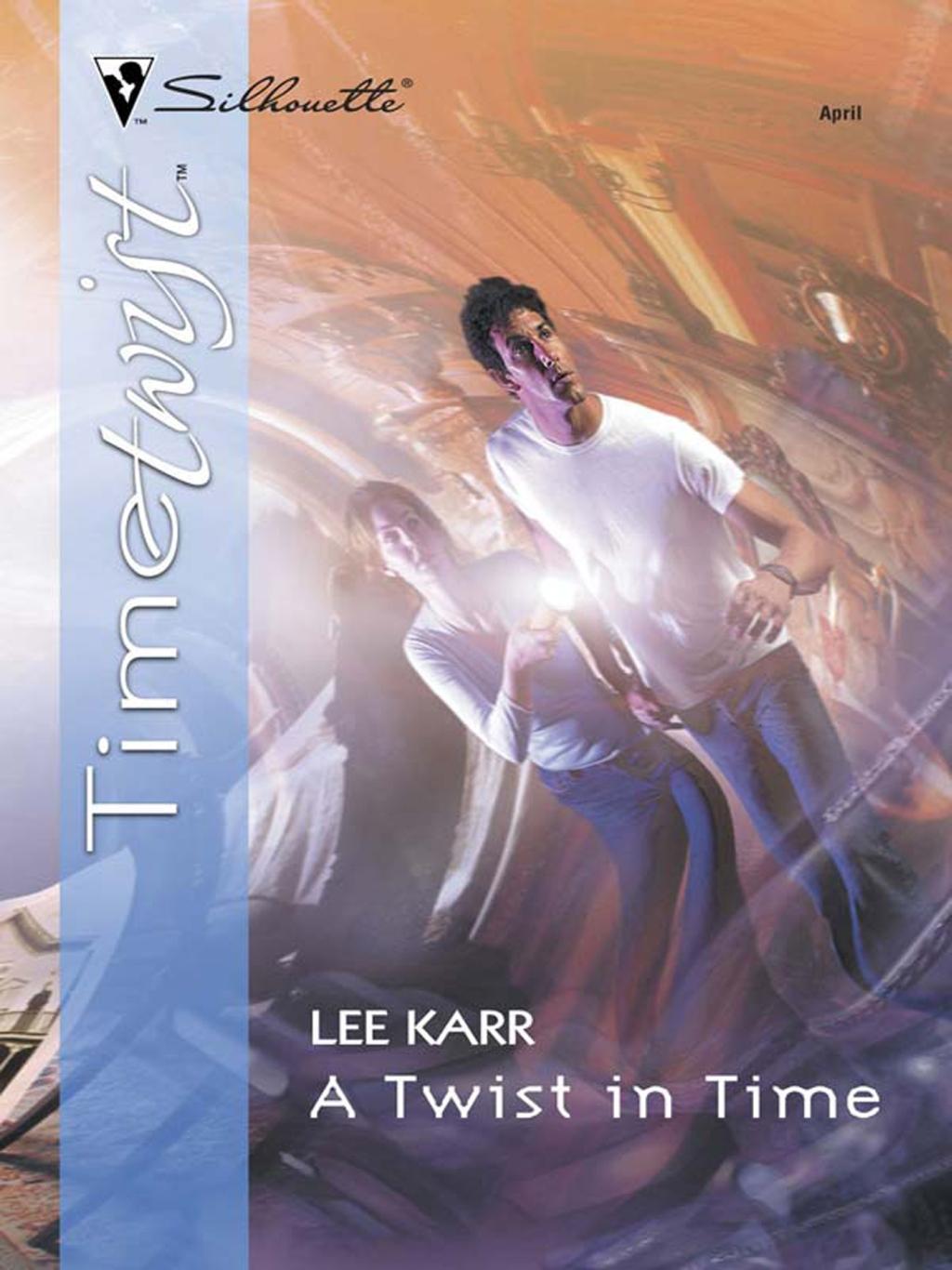 A Twist In Time (Mills & Boon M&B)