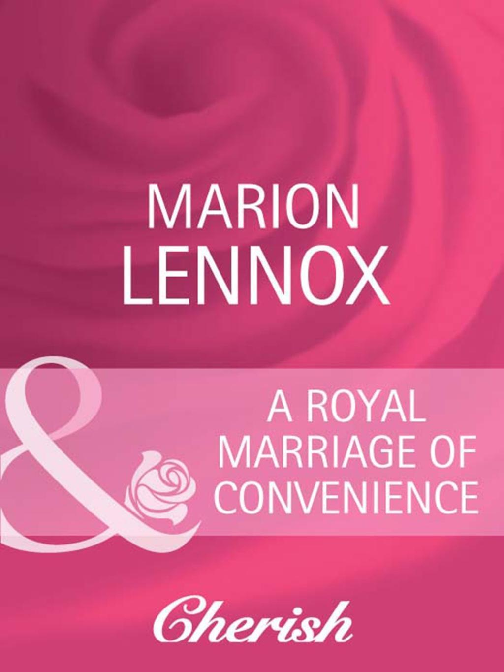 A Royal Marriage of Convenience (Mills & Boon Cherish) (By Royal Appointment, Book 7)
