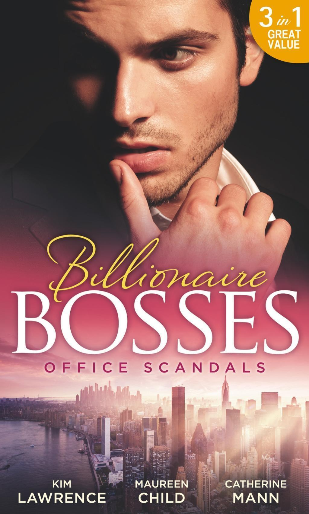 Office Scandals: The Petrelli Heir / Gilded Secrets / An Inconvenient Affair (Mills & Boon M&B)