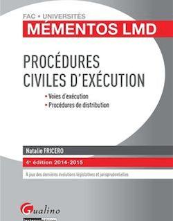 Procédures civiles d'exécution 2014-2015 - 4e édition