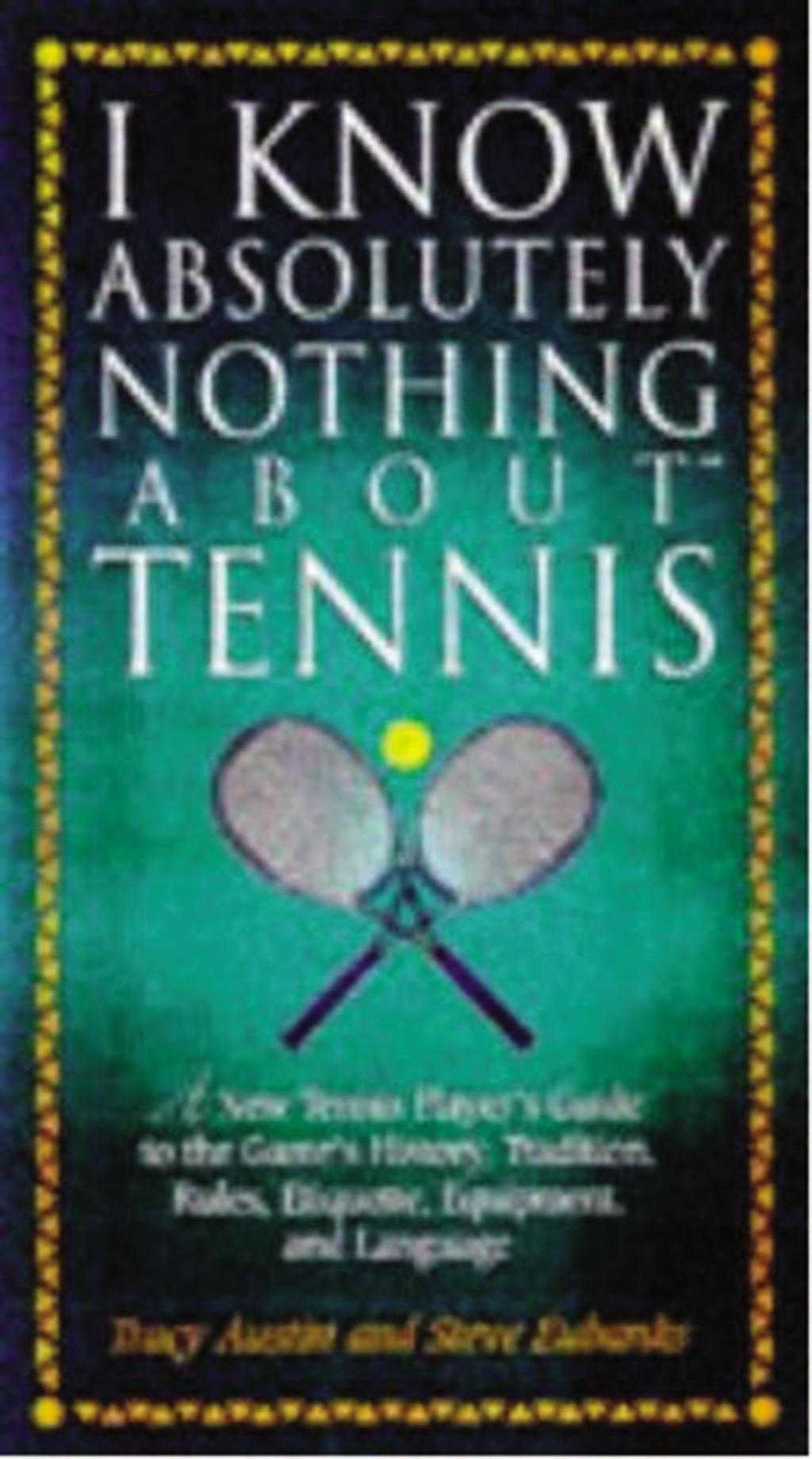 I Know Nothing About Tennis