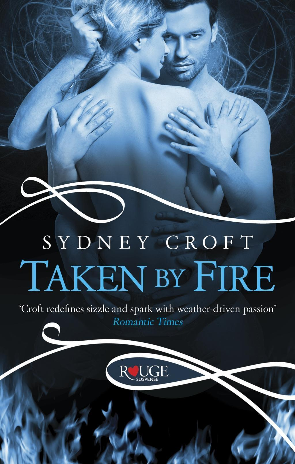 Taken by Fire: A Rouge Paranormal Romance