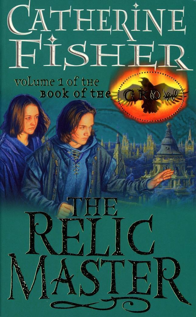 The Relic Master: Book Of The Crow 1