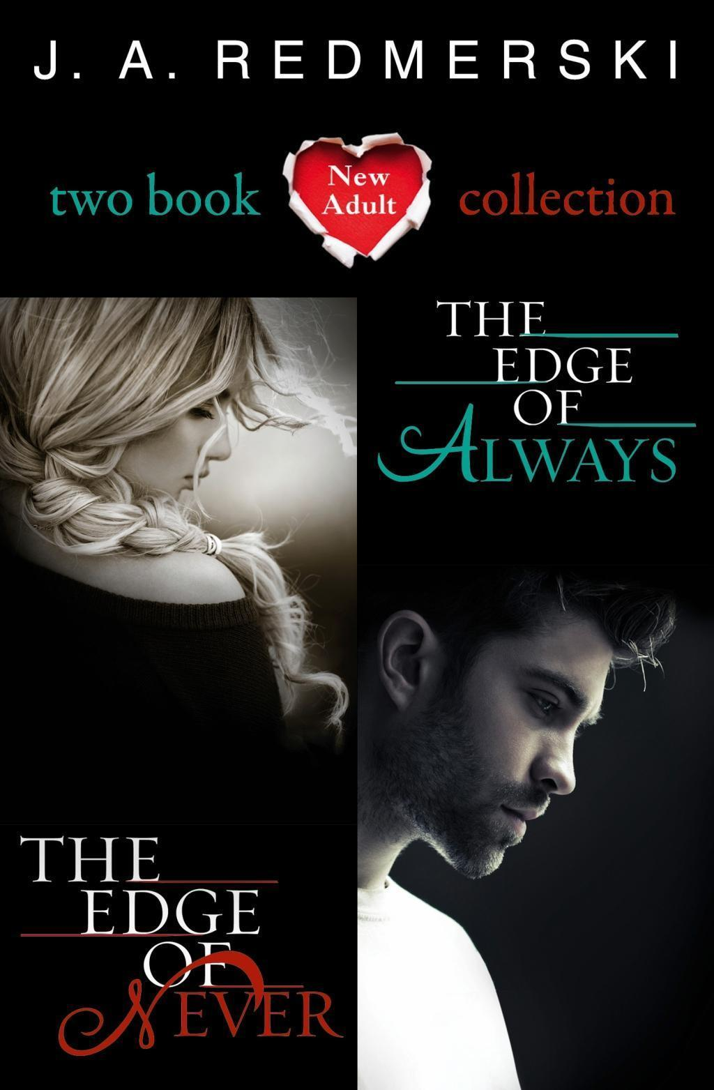 The Edge of Never, The Edge of Always: 2-Book Collection