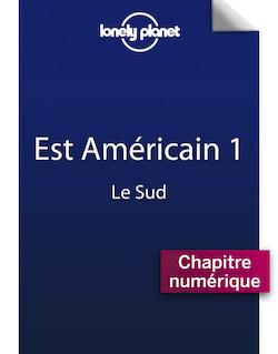 Est Américain 1 - Le Sud