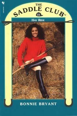 Saddle Club 31: Hay Ride