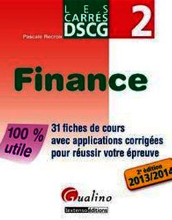 Les Carrés DSCG 2 - Finance 2013-2014 - 2e édition