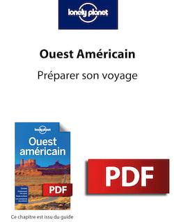 Ouest Américain 7 - Préparer son voyage
