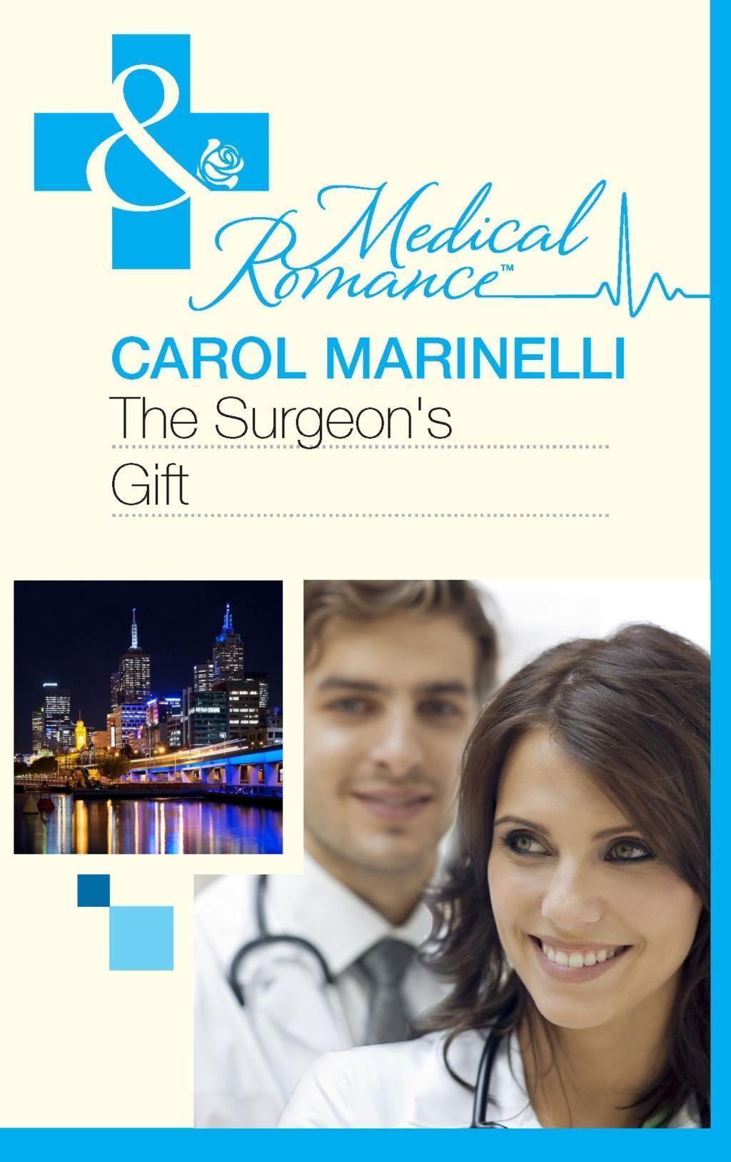 The Surgeon's Gift (Mills & Boon Medical)