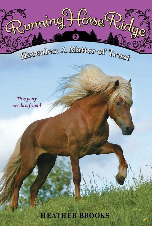 Running Horse Ridge #2: Hercules: A Matter of Trust