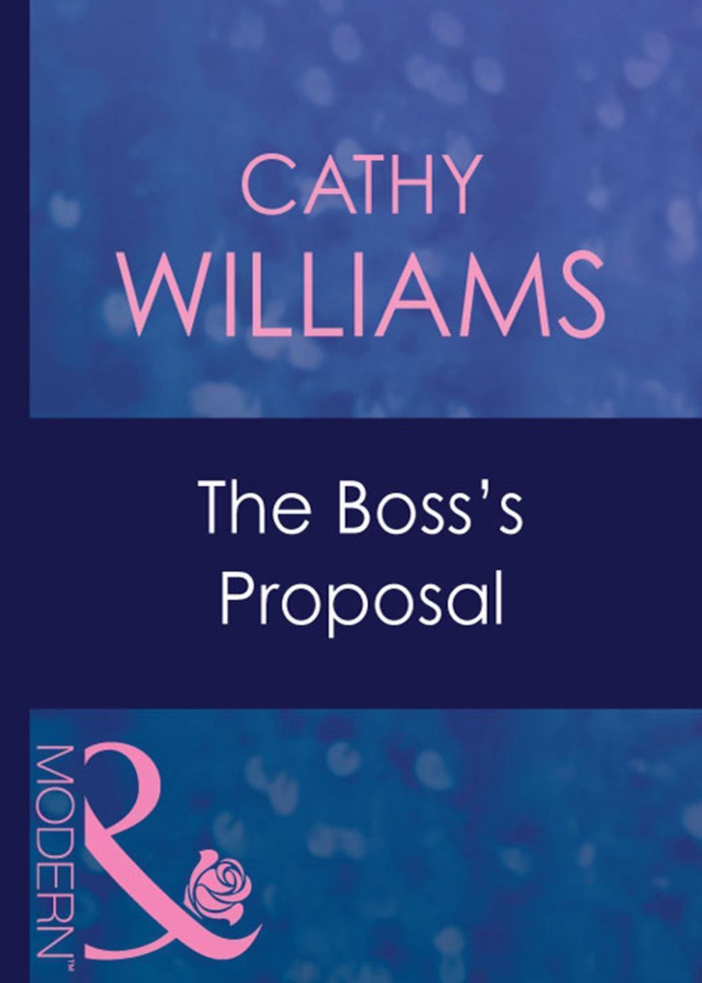 The Boss's Proposal (Mills & Boon Modern)