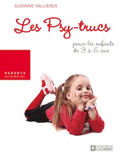 Les mensonges - Les psy-trucs pour les enfants de 3 à 6 ans
