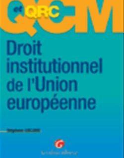 QCM. Droit institutionnel de l'Union européenne