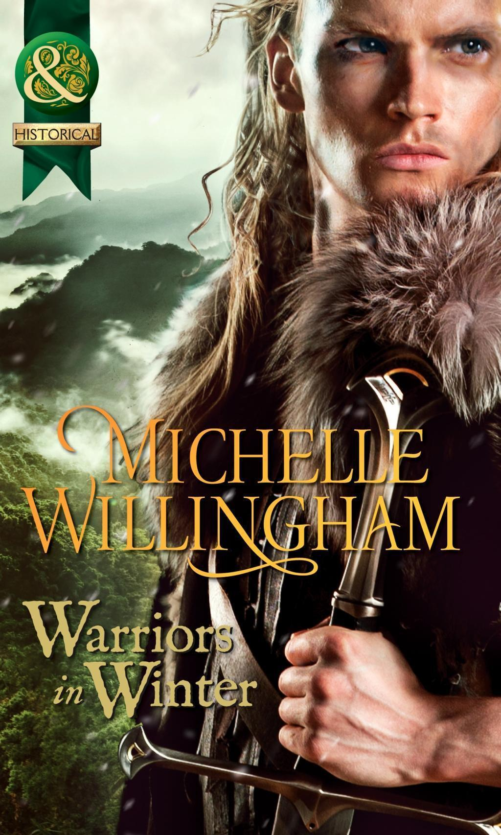 Warriors In Winter: In the Bleak Midwinter / The Holly and the Viking / A Season to Forgive (Mills & Boon Historical) (The MacEgan Brothers, Book 9)