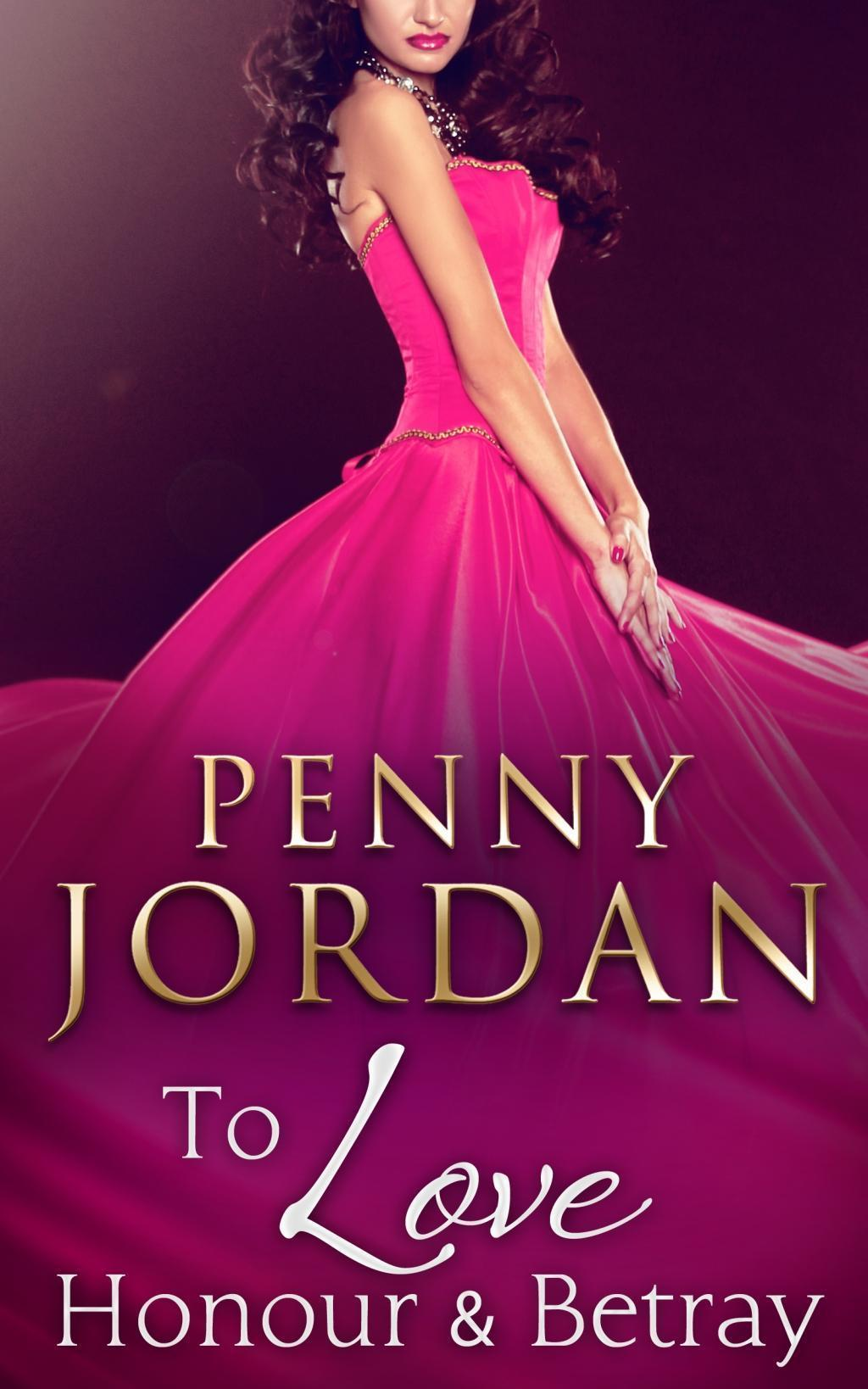 To Love, Honour & Betray (Mills & Boon M&B)