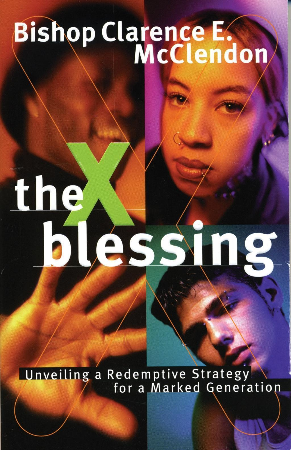The X Blessing