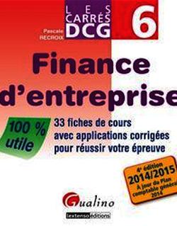 Les Carrés DCG 6 - Finance d'entreprise 2014-2015 - 4e édition