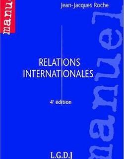 Manuel. Relations internationales - 4e édition