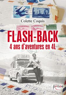 Flash-Back - 4 ans d'aventures en 4L