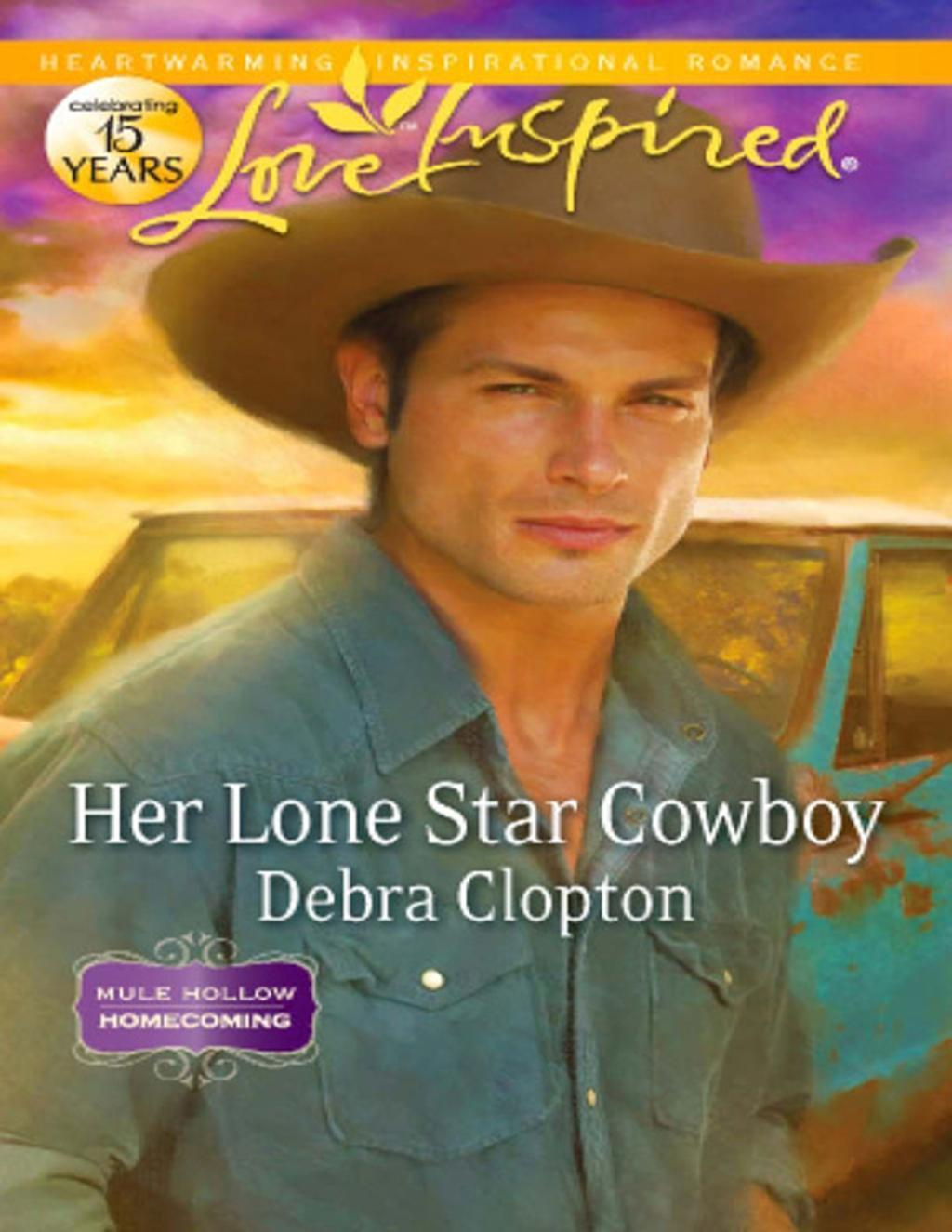 Her Lone Star Cowboy (Mills & Boon Love Inspired) (Mule Hollow Homecoming, Book 2)