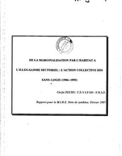 De la marginalisation par l'habitat à l'illégalisme sectoriel : l'action collective des sans-logis (1986-1995)