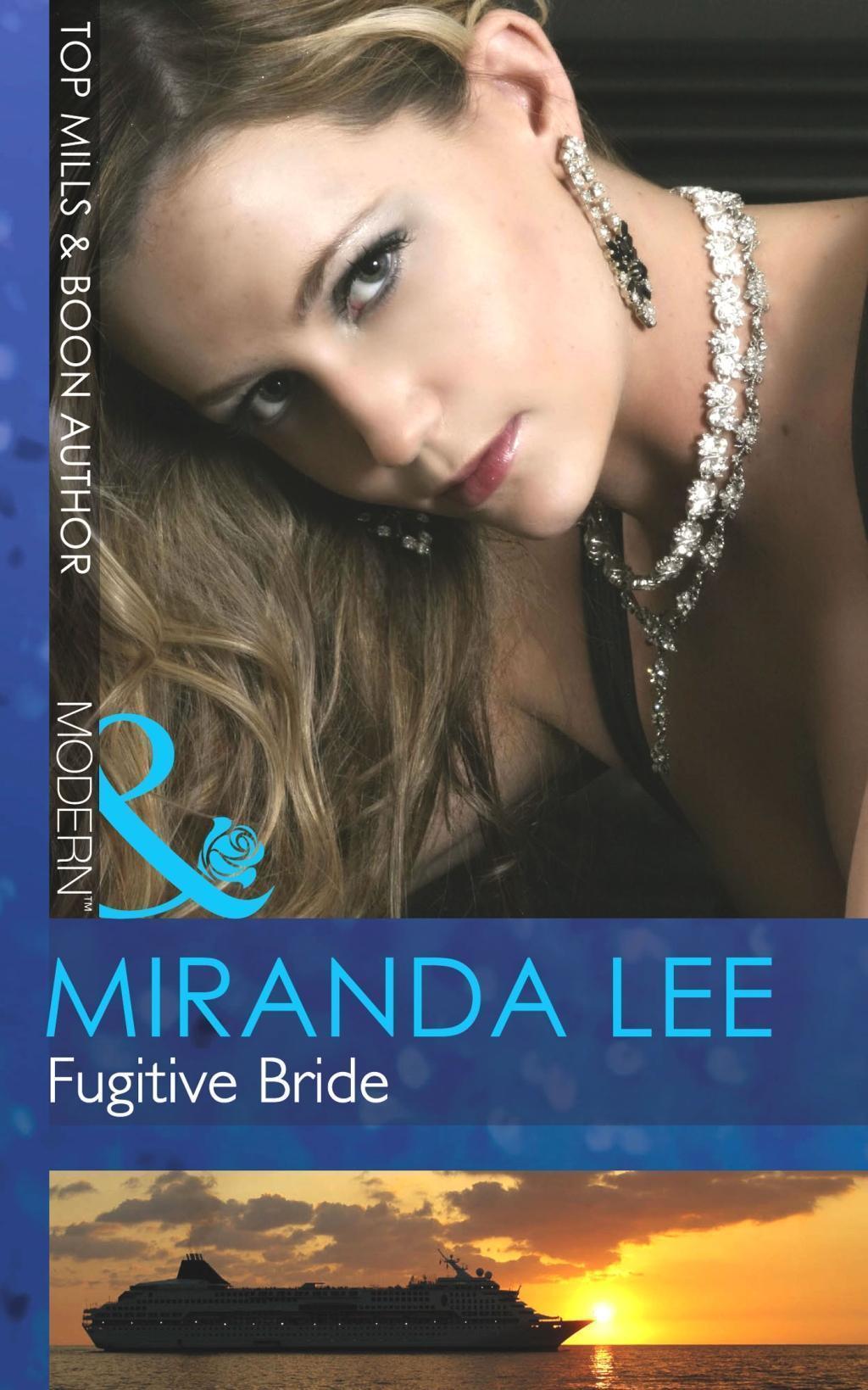 Fugitive Bride (Mills & Boon Modern)