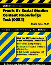 CliffsTestPrepTM Praxis II®: Social Studies Content Knowledge Test (0081)