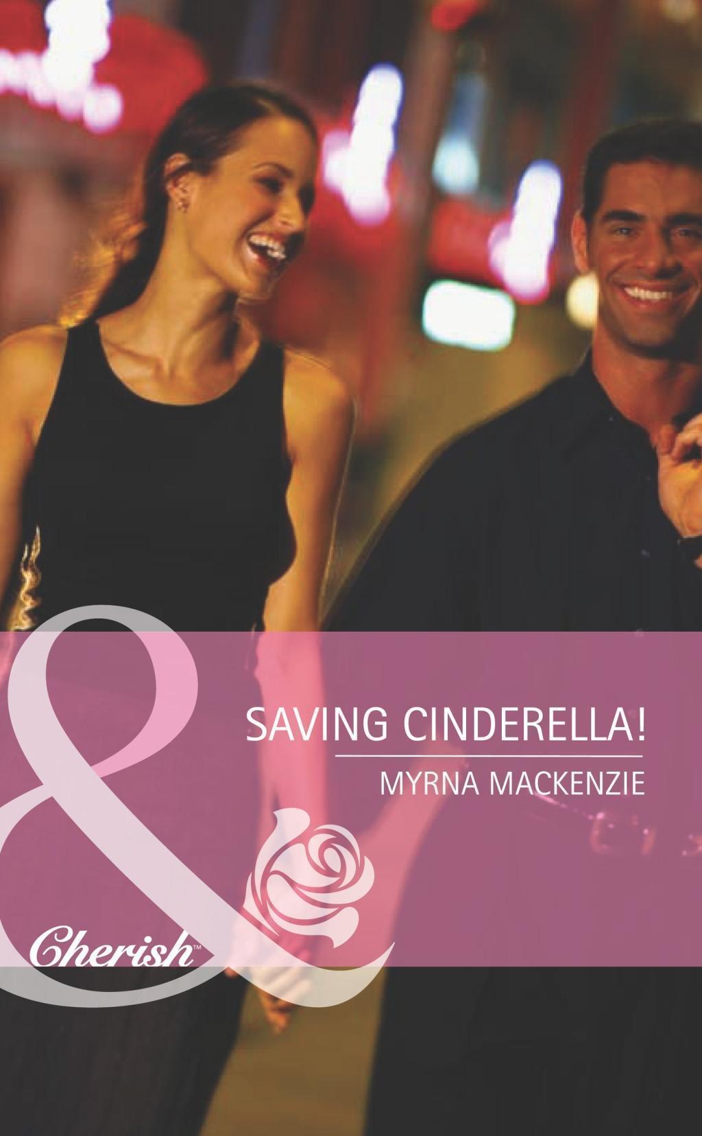 Saving Cinderella! (Mills & Boon Romance) (Girls' Weekend in Vegas, Book 1)