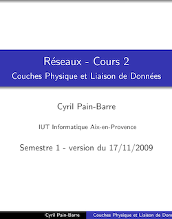 Réseaux - Cours 2 - Couches Physique et Liaison de Données